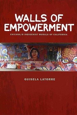 Walls of Empowerment By Latorre, Guisela