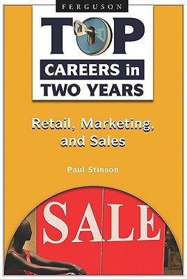 Retail, Marketing, and Sales By Stinson, Paul